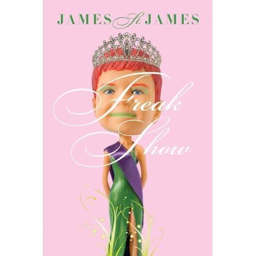 Freak Show by James St. James