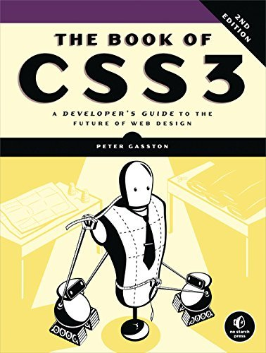 The Book of CSS3 - A Developer's Guide to the Future of Web Design (2nd edition)