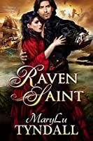 Raven Saint (Charles Towne Belles, #3)