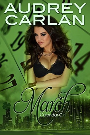 March (Calendar Girl #3) by Audrey Carlan