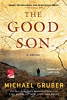 The Good Son: A True Story of Greed, Manipulation, and Cold
