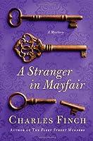 A Stranger in Mayfair (Charles Lenox Mysteries, #4)