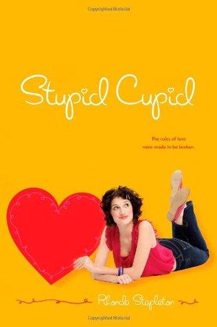 Stupid Cupid (Stupid Cupid, #1)