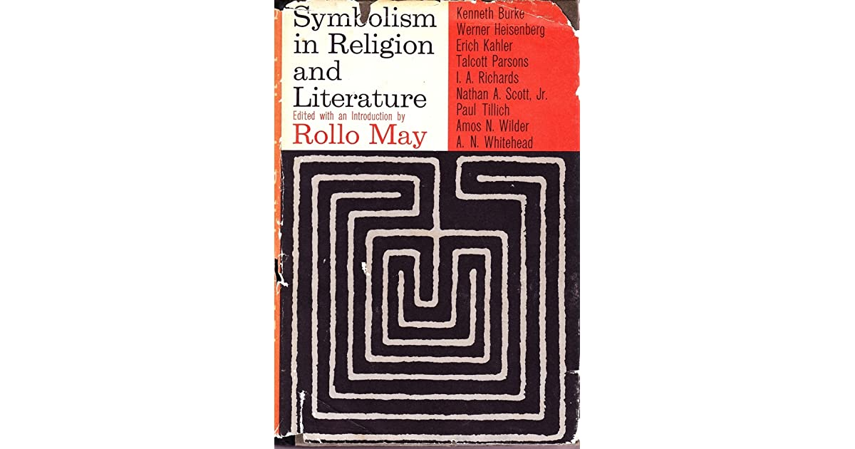 Symbolism In Religion And Literature By Rollo May