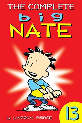 The Complete Big Nate: #13 (AMP! Comics for Kids)