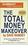 Total Money Makeover by Dave Ramsey: An Action Steps Summary and Analysis