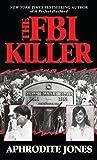 The FBI Killer