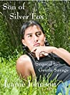 Son of Silver Fox: Sequeal to Gentle Savage
