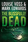 The Blissfully Dead (Detective Lennon Thriller, #2)