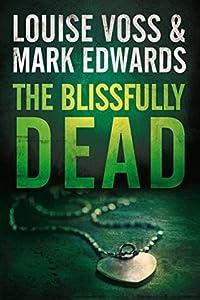 The Blissfully Dead (Detective Lennon Thriller, #2)