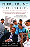 There Are No Shortcuts by Rafe Esquith