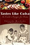 Tastes Like Cuba by Eduardo Machado