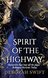 Spirit of the Highway (Highway Trilogy, #2)