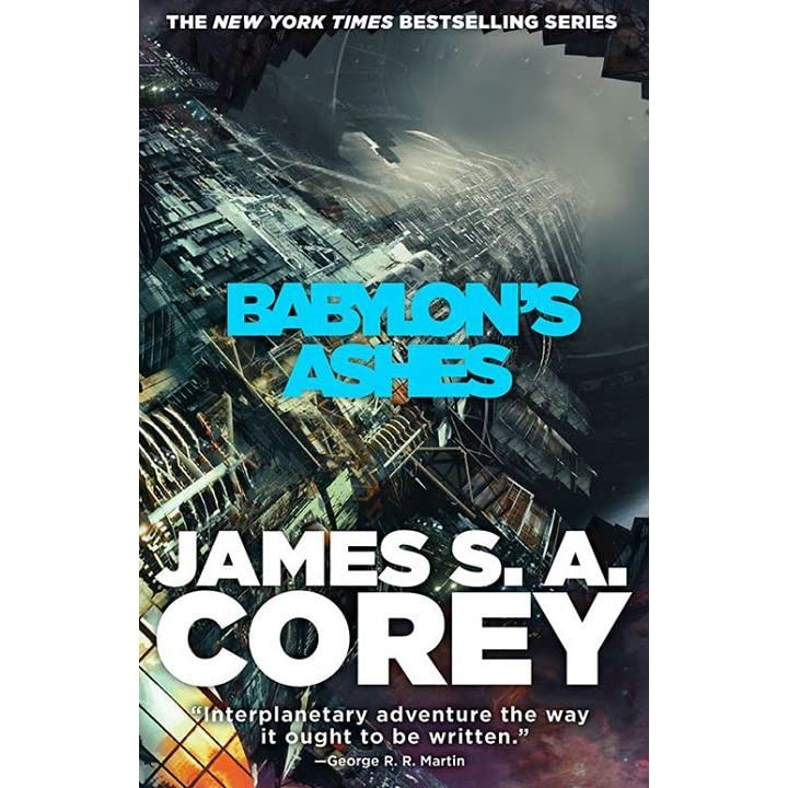 Babylon's Ashes (The Expanse, #6) By James S.A. Corey
