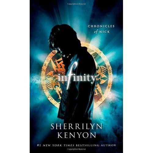 Infinity Chronicles Of Nick 1 By Sherrilyn Kenyon
