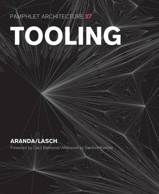 Pamphlet Architecture 27: Tooling