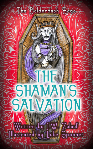 The Shaman's Salvation (The Balderdash Saga, #3)
