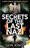 Secrets of the Last Nazi (Myles Munro, #1)