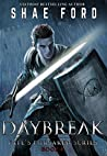 Daybreak (Fate's Forsaken, #4)