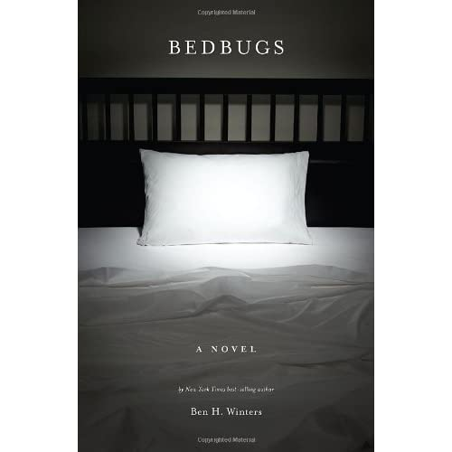 Bedbugs by Ben H  Winters