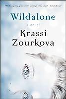 Wildalone: A Novel