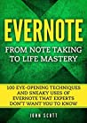 Evernote: TOP 30 Insider Tricks to Master Your Life with Evernote (Evernote essentials)