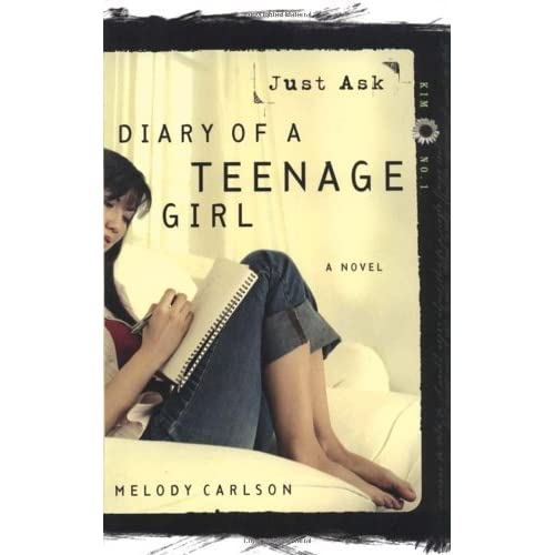 Just Ask (Diary of a Teenage Girl: Kim, #1) by Melody Carlson ...