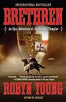 Brethren: An Epic Adventure of the Knights Templar (Brethren Trilogy, #1)