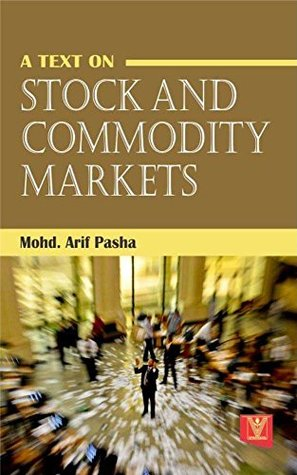 A Text on Stock and Commodity Markets