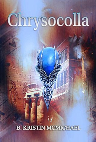 Chrysocolla (Chalcedony Chronicles #4)