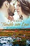 Tumble Into Love (Diamond Creek, Alaska #5)