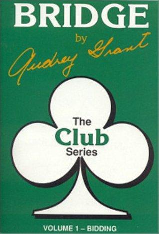ACBL Bridge Series: Bidding by Audrey Grant
