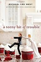 A Teeny Bit of Trouble (Teeny Templeton Mysteries)