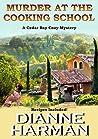 Murder at the Cooking School (Cedar Bay Cozy Mystery #7)