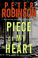 Piece Of My Heart (Inspector Banks, #16)