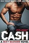 Cash (Sexy Bastard, #2)