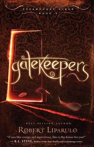 Gatekeepers (Dreamhouse Kings, #3)