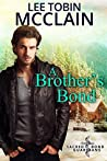 A Brother's Bond (Sacred Bond Guardians, #1)