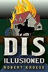 Disillusioned (Land of Dis, #3)