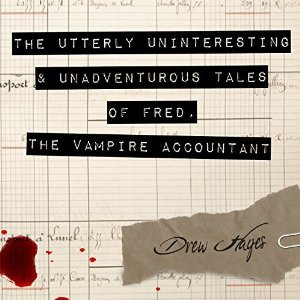 The Utterly Uninteresting and Unadventurous Tales of Fred