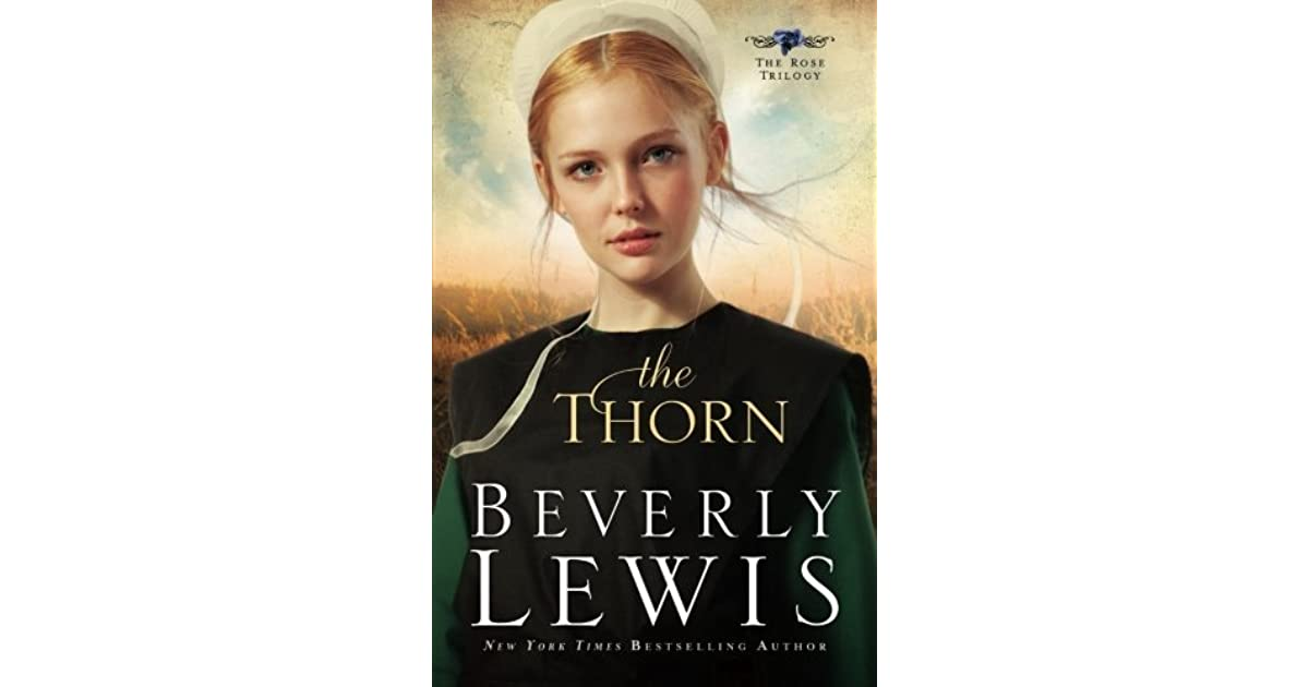 The Thorn Rose Trilogy 1 By Beverly Lewis