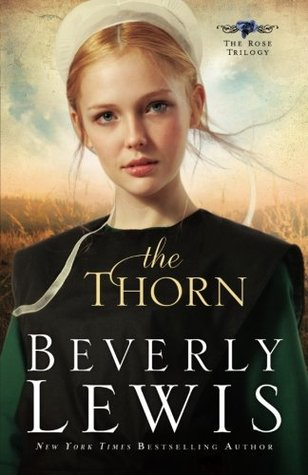 The Thorn (Rose Trilogy, #1)