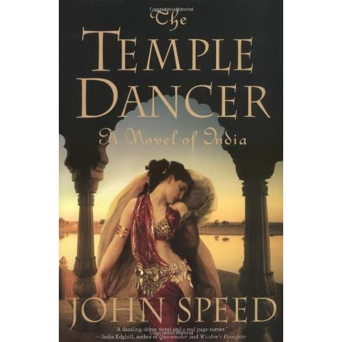 The Temple Dancer Novels Of India 1 By John Speed