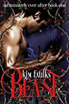 Beast (Submissively Ever After #1)