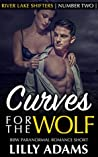 Curves for the Wolf (River Lake Shifters #2)