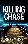 Killing Chase (Better Off Dead #1)