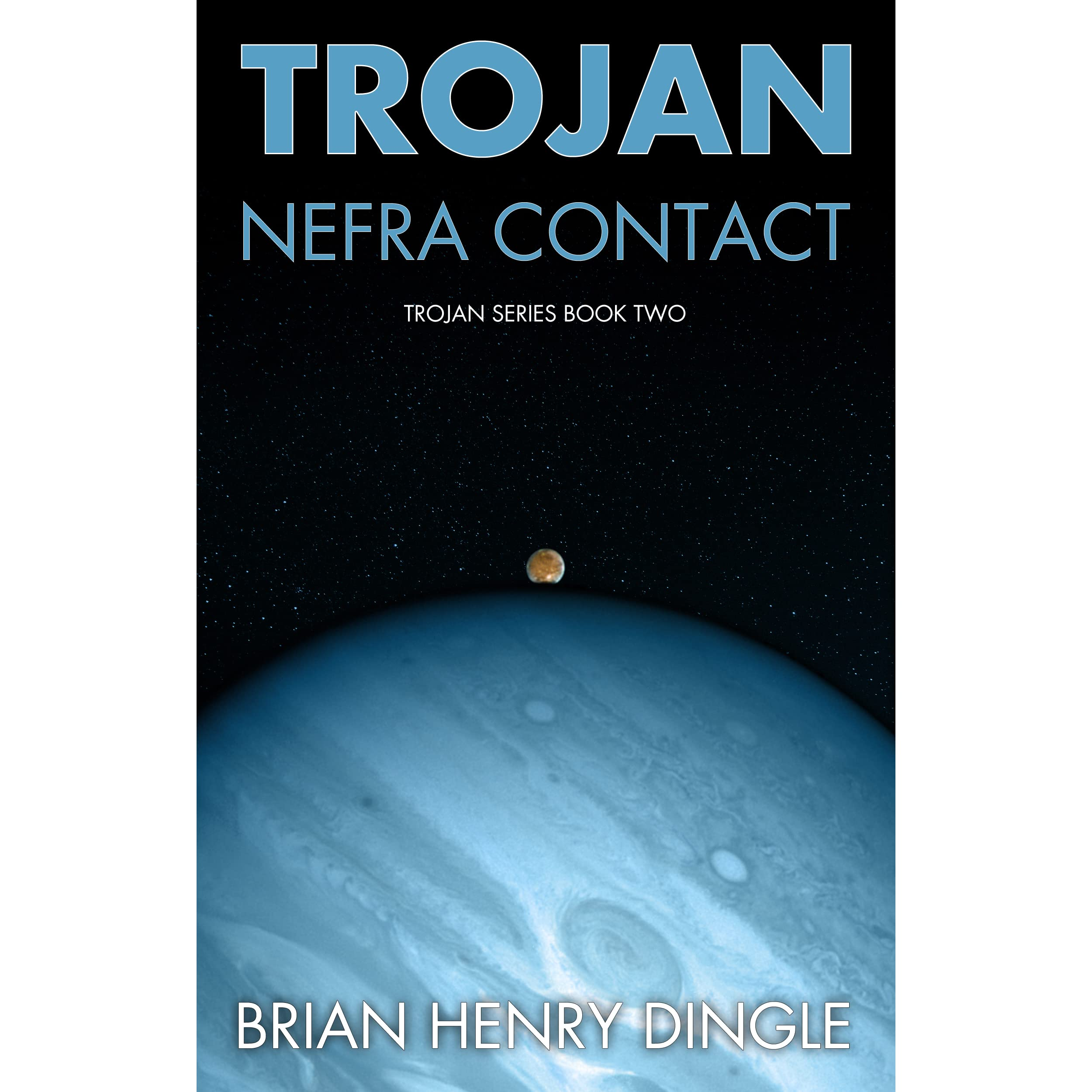 TROJAN: Nefra Contact by Brian Henry Dingle