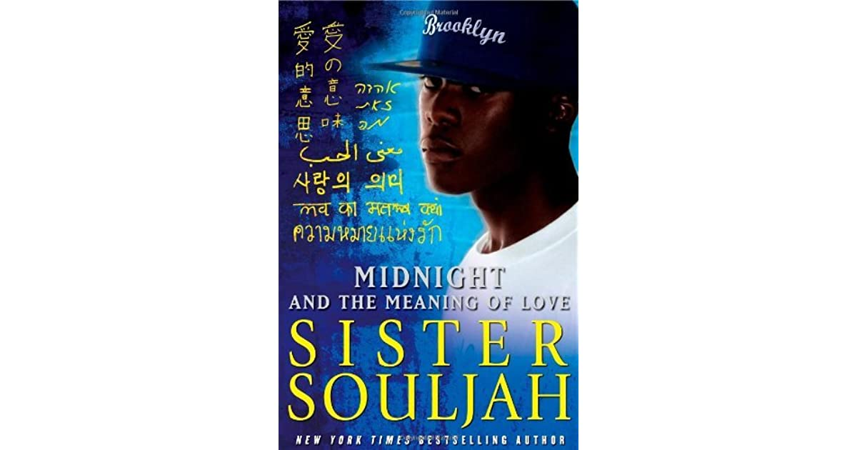 Midnight And The Meaning Of Love By Sister Souljah border=