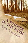 A Whisper in the Noise
