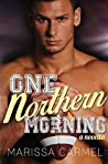 One Northern Morning (Southern Nights, #2)
